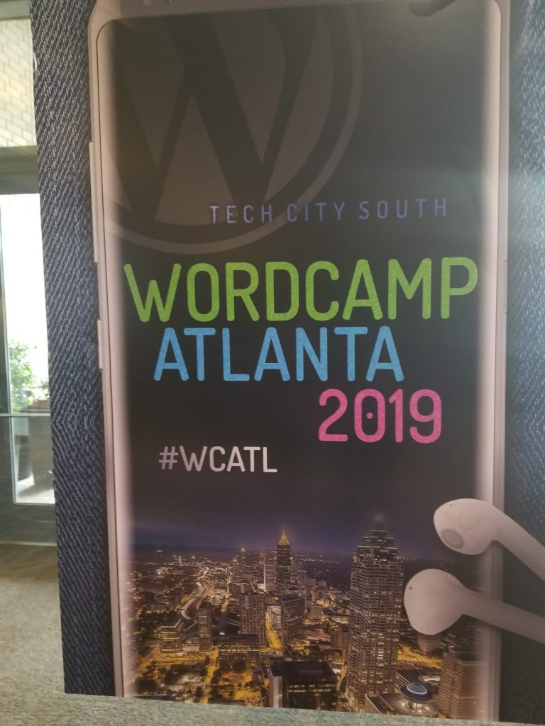 A sign that says , tech city south wordcamp atlanta 2019 #wcatl